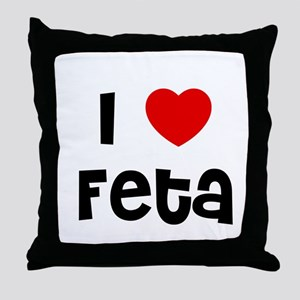I * Feta Throw Pillow