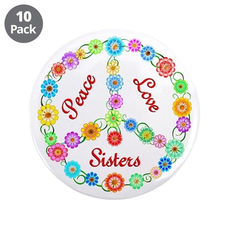 """Peace Love Sisters 3.5"""" Button (10 pack)"""