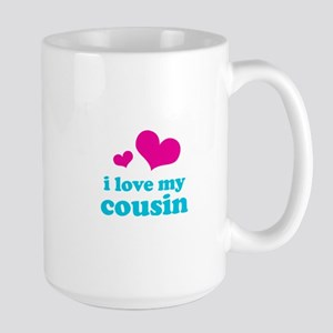 I Love My Cousin Large Mug