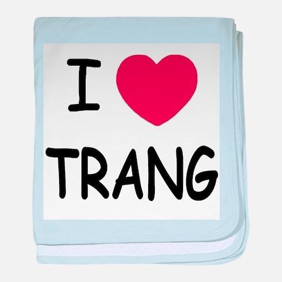 I heart Trang baby blanket