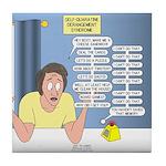 Self-Quarantine Derangement Syndrome Tile Coaster