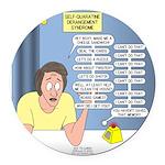Self-Quarantine Derangement Syndr Round Car Magnet