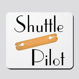 Shuttle Pilot Mousepad