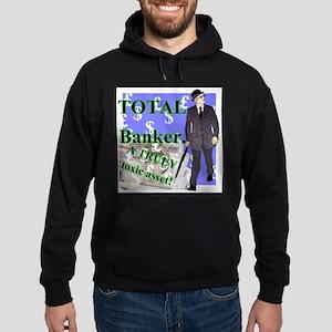 Total bankers... Hoodie (dark)