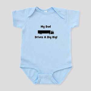 Dad Drives Big Rig! Infant Bodysuit