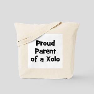Proud Parent of a Xolo Tote Bag