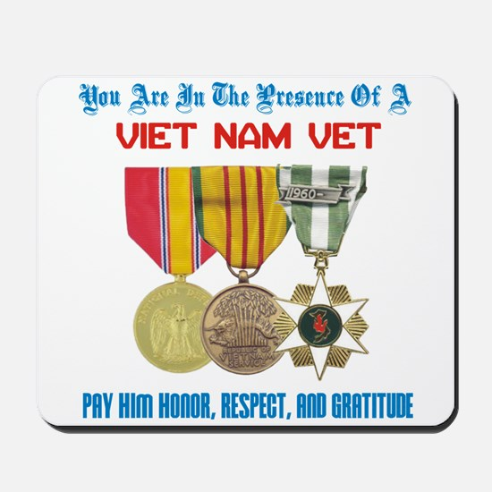 Presence of a Viet Nam Vet Mousepad