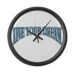 Large Live Your Dream Wall Clock