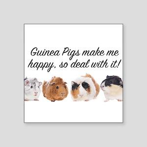 Guinea Pigs make me happy Sticker