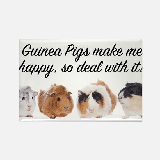 Guinea Pigs make me happy Magnets