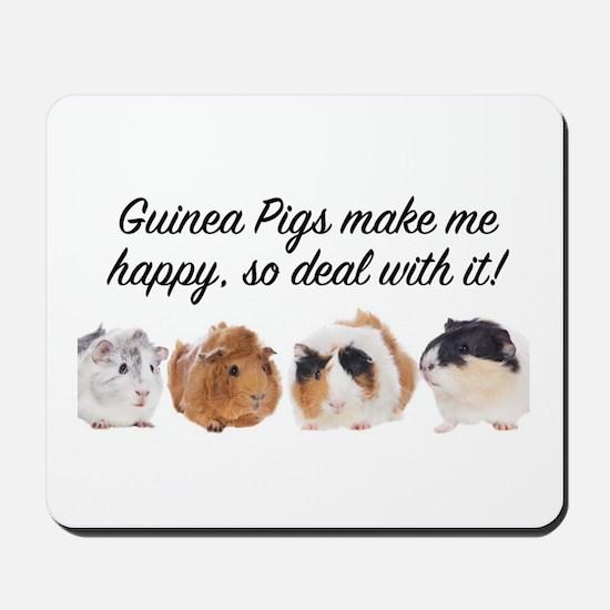 Guinea Pigs make me happy Mousepad
