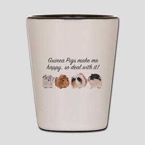 Guinea Pigs make me happy Shot Glass