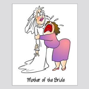 Funny Mother of the Bride Small Poster