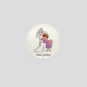 Funny Mother of the Bride Mini Button