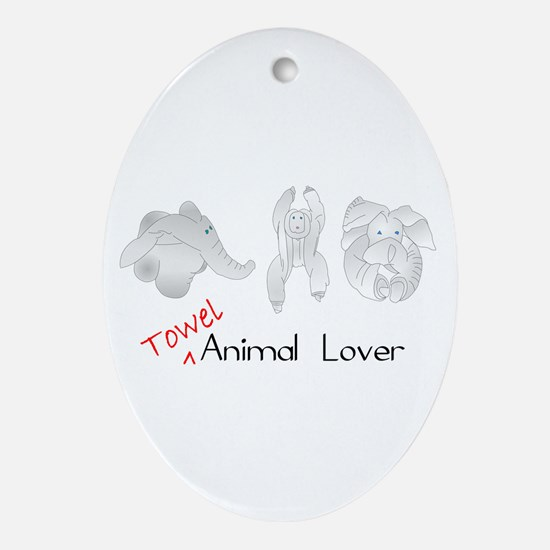 Towel Animal Lover Ornament (Oval)