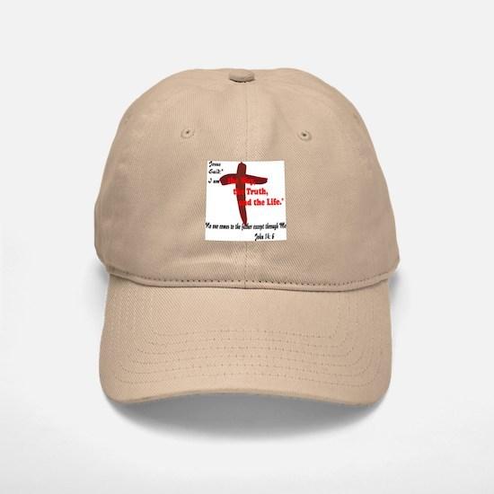 Jesus is the way,truth,life. Baseball Baseball Cap