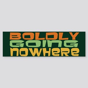 Boldly Going Nowhere Sticker (Bumper)