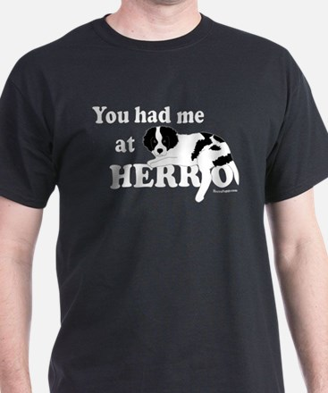 You Had Me at Herro T-Shirt