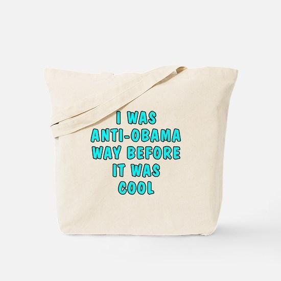 I was anti-Obama Tote Bag