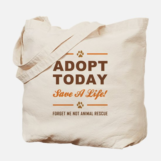 ADOPT TODAY! Tote Bag