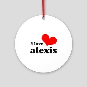 i love alexis Ornament (Round)