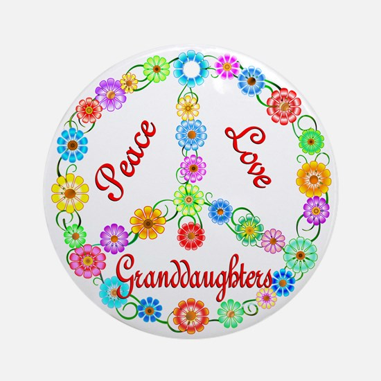 Peace Love Granddaughters Ornament (Round)