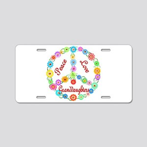Peace Love Granddaughters Aluminum License Plate