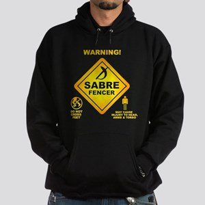 Warning! Sabre Fencer Sweatshirt