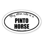 My Other Ride Is A Pinto Horse Oval Sticker