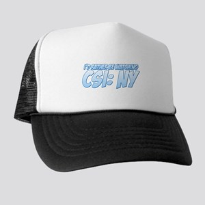 I'd Rather Be Watching CSI: NY Trucker Hat
