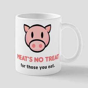 """Meat's No Treat..."" Mug"