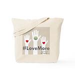 #lovemore Tote Bag