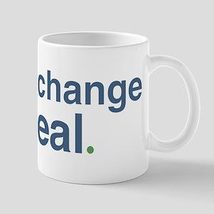 Climate Change Is Real Mug Mugs