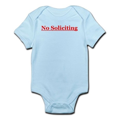 No Soliciting Infant Bodysuit