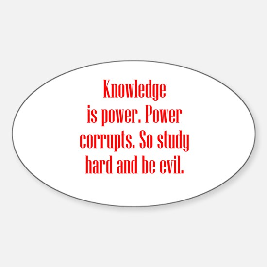 Knowledge and Evil Sticker (Oval)