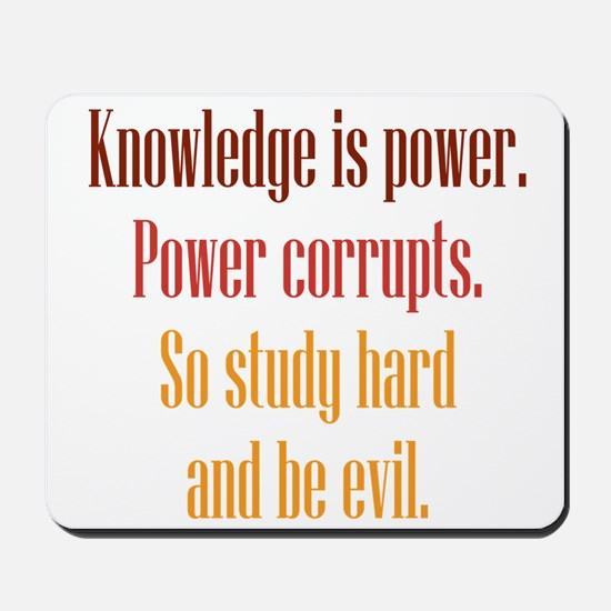Knowledge and Evil Mousepad