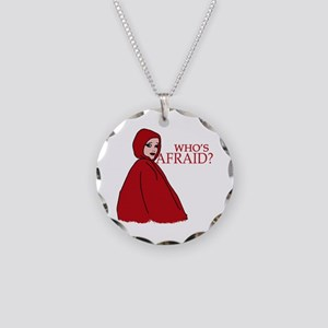 RED RIDING HOOD Who's Afraid? Necklace Circle Char