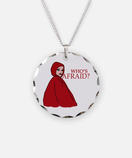 RED RIDING HOOD Who's Afraid? Necklace