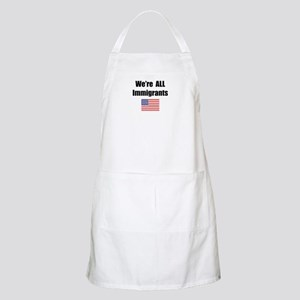 We're All Immigrants BBQ Apron