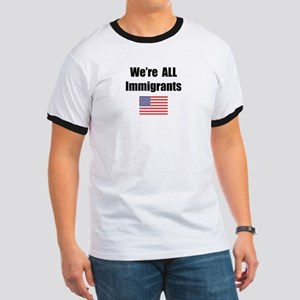 We're All Immigrants Ringer T
