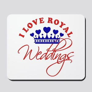 I Love Royal Weddings Mousepad