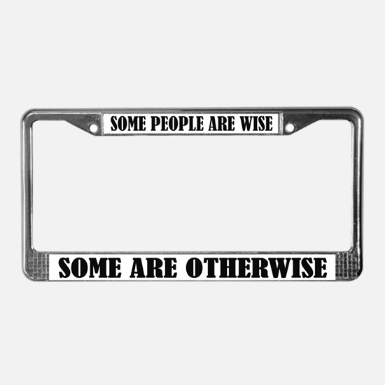 Funny Wisdom License Frame