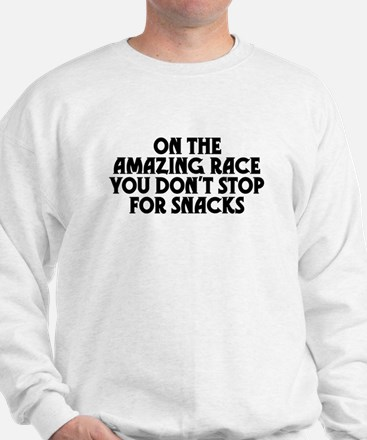 Amazing Race Snacks Sweatshirt