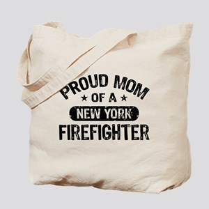 Proud Mom of a New York Firefighter Tote Bag