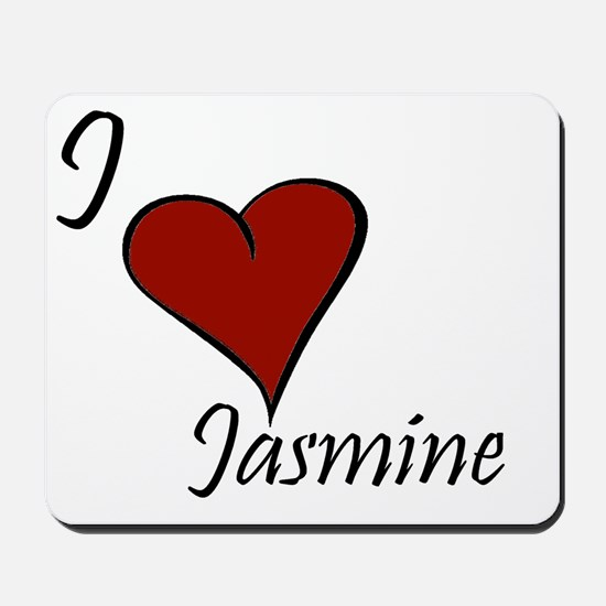I love Jasmine Mousepad