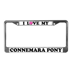 I Love My Connemara Pony License Plate Frame