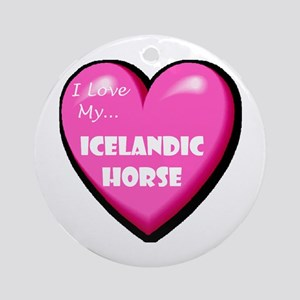 I Love My Icelandic Horse Ornament (Round)