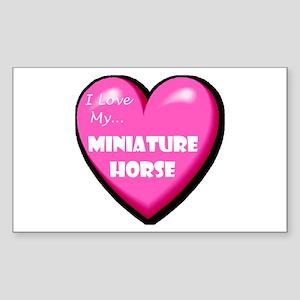 I Love My Miniature Horse Rectangle Sticker