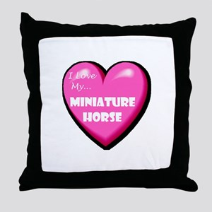 I Love My Miniature Horse Throw Pillow