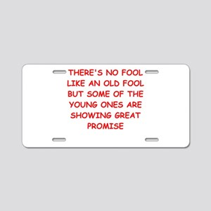 fools Aluminum License Plate